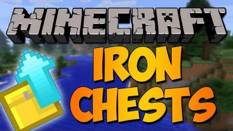Iron Chests Mod 1.11.0/1.10.2/1.7.10