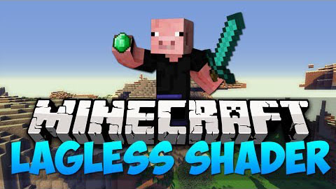 Lagless Shaders Mod 1.11.0/1.10.2/1.7.10