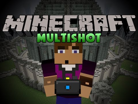Multishot Mod for Minecraft 1.11.0/1.10.2/1.7.10