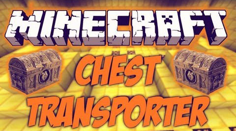 Chest Transporter Mod 1.11.2/1.10.2/1.7.10 Download