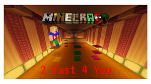 2 Fast 4 You Map 1.10.2 Download
