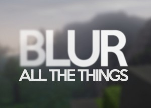 Minecraft Blur Mod 1.12.2/1.11.2 Download