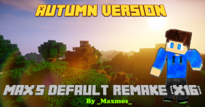 Minecraft Max's Default Remake Resource Pack 1.12.2/1.11.2 Download