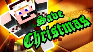 Minecraft Save Christmas Map 1.12.2/1.11.2 Download