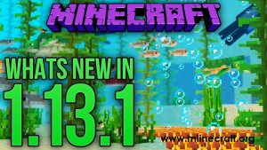 Minecraft 1.13.1 Official Download Link
