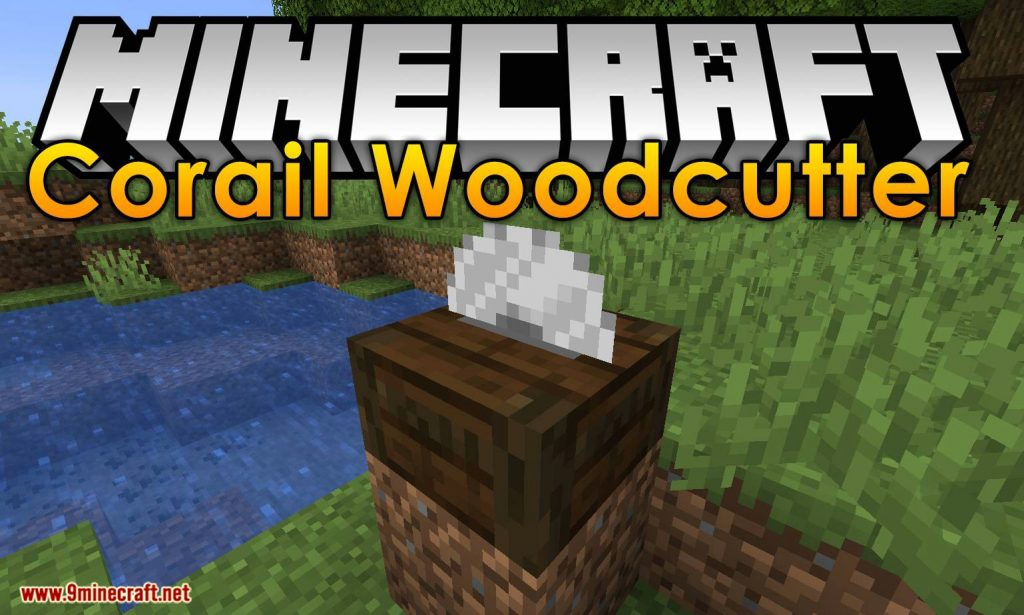 Corail Woodcutter Mod 1.15.1/1.14.4 Download