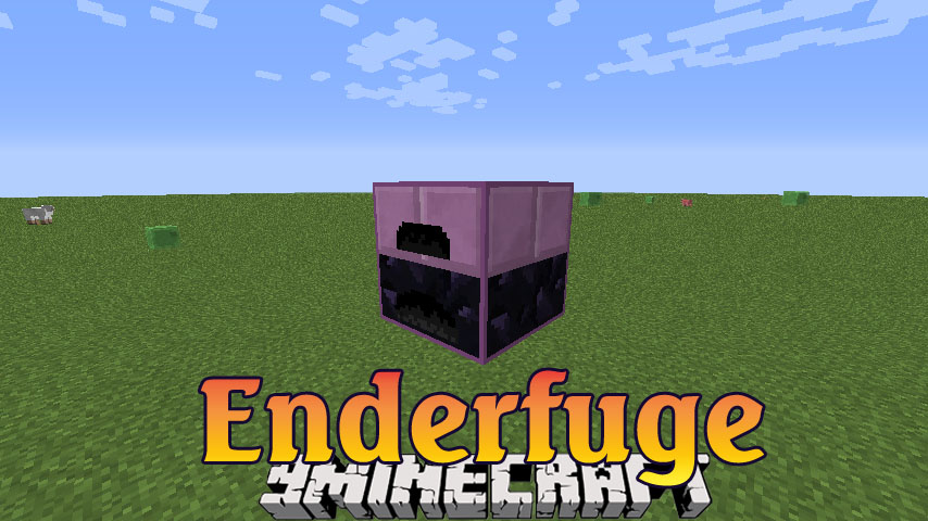 Enderfuge Mod 1.12.2/1.11.2 Download