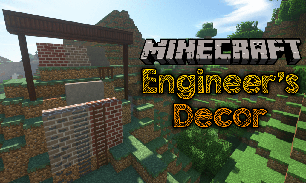 Engineer's Decor Mod 1.15.1/1.14.4 Download