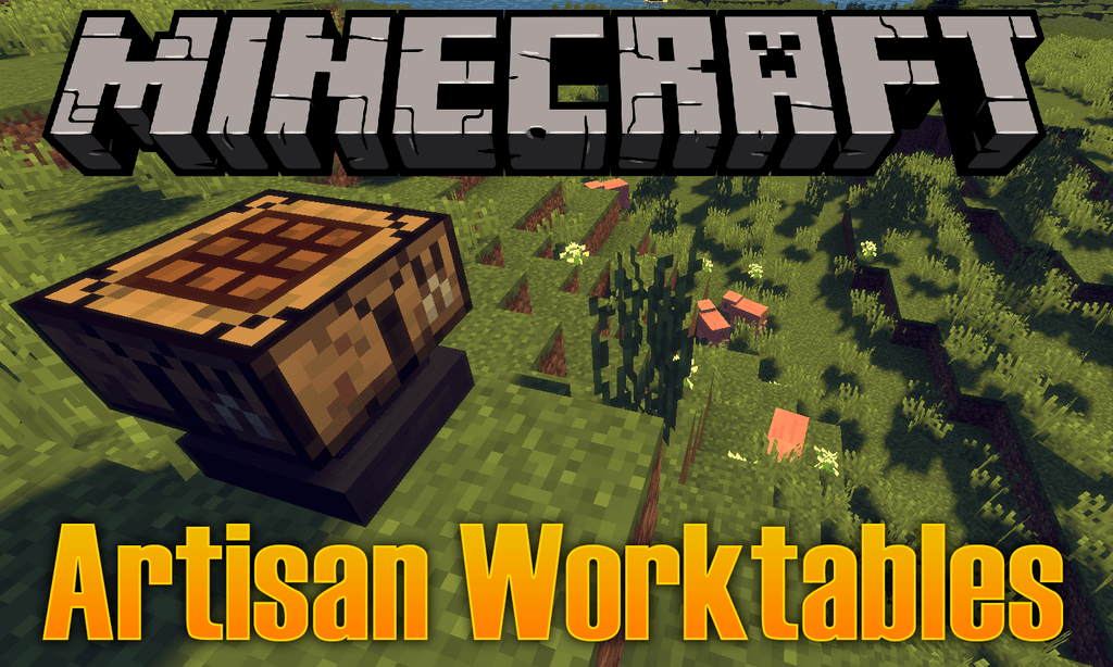 Artisan Worktables Mod 1.12.2 Download