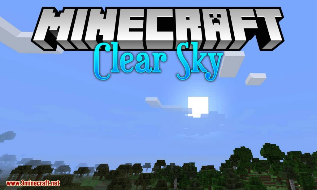 Clear Skies Mod 1.15/1.14.4 Download