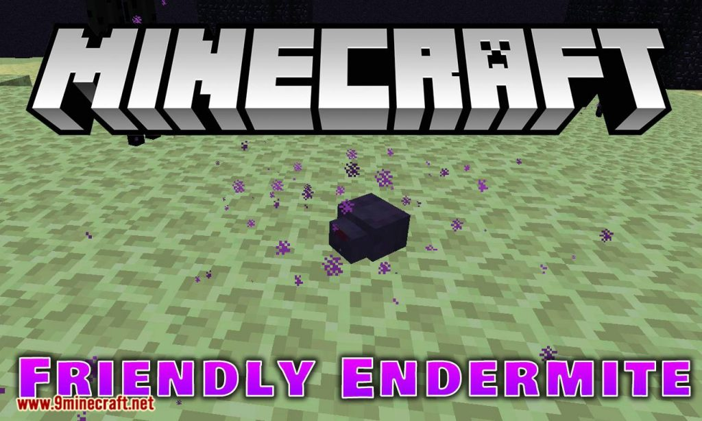 Friendly Endermite Mod 1.12.2 Download