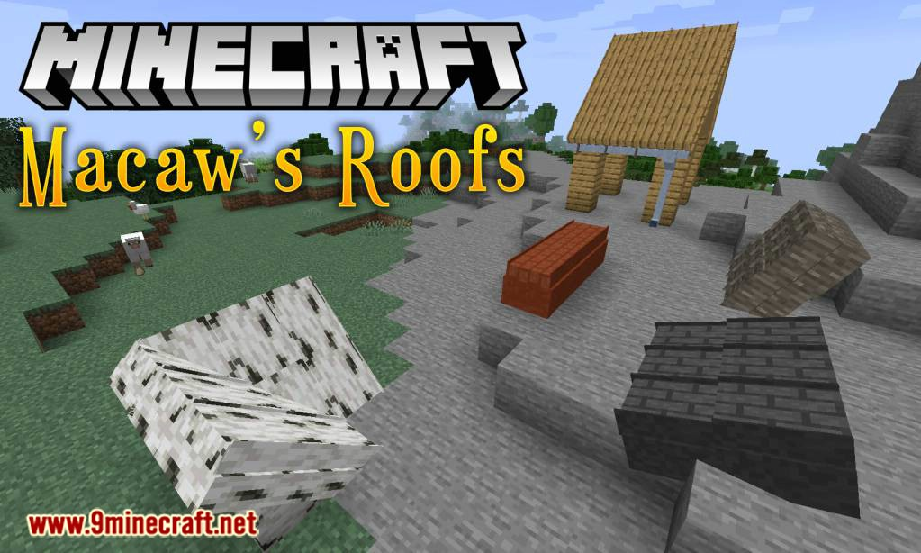 Macaw's Roofs Mod 1.14.4/1.12.2 Download