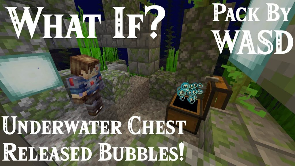 WASD Chest Bubbles Data Pack 1.14.4